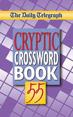 Daily Telegraph Cryptic Crossword Book 55
